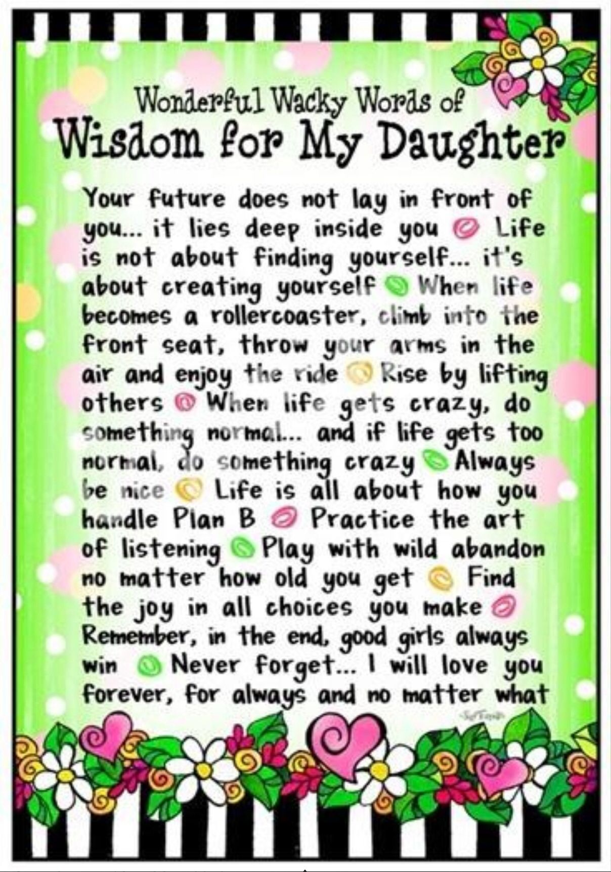 To Tll Daughter Quotes I Love My Daughter To My Daughter There are many places you'll find emotional phrases meant for children from their parent's point of view. pinterest