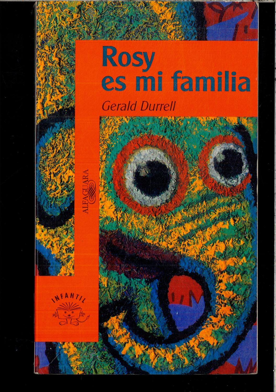Gerald Durell Rosy Es Mi Familia Editorial Alfaguara