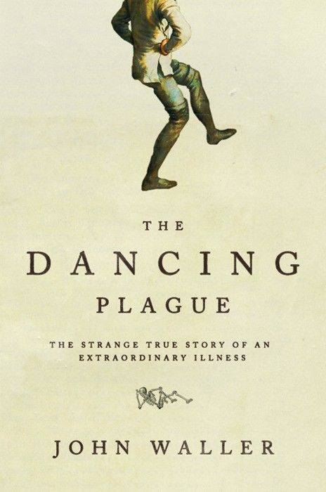 The Dancing Plague   On the list