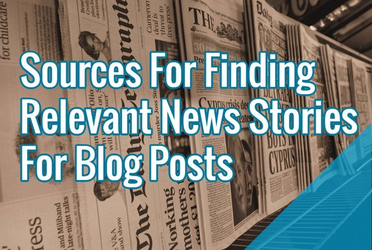 Sources For Finding Relevant News Stories For Blog Posts