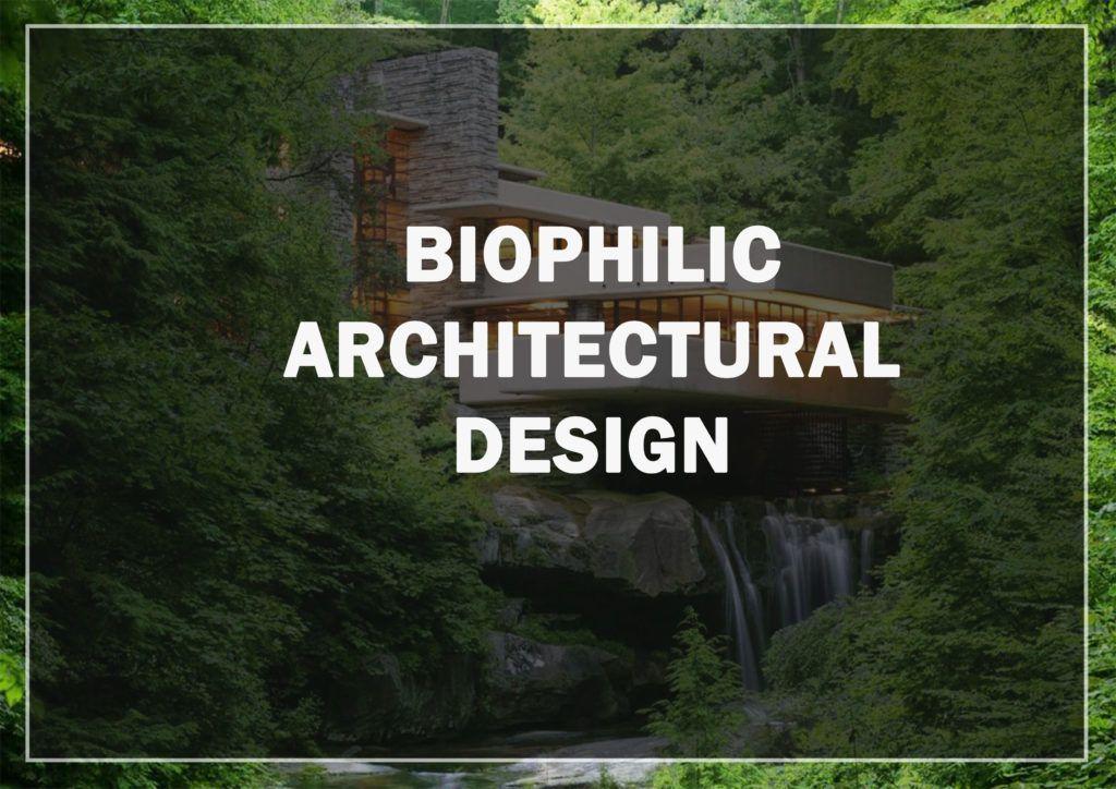 Biophilic Architectural Design in 2020 Architecture