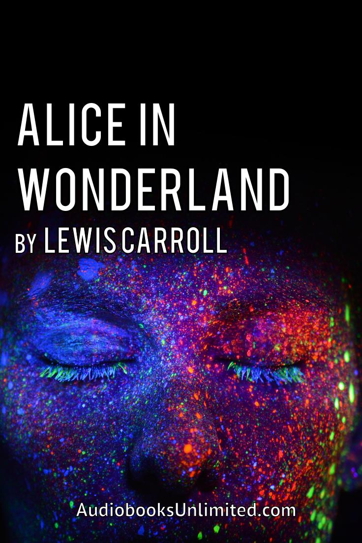Alice In Wonderland audiobook by Lewis Carroll  Free full length