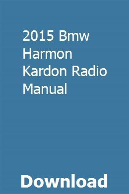 2015 Bmw Harmon Kardon Radio Manual Installation Manual
