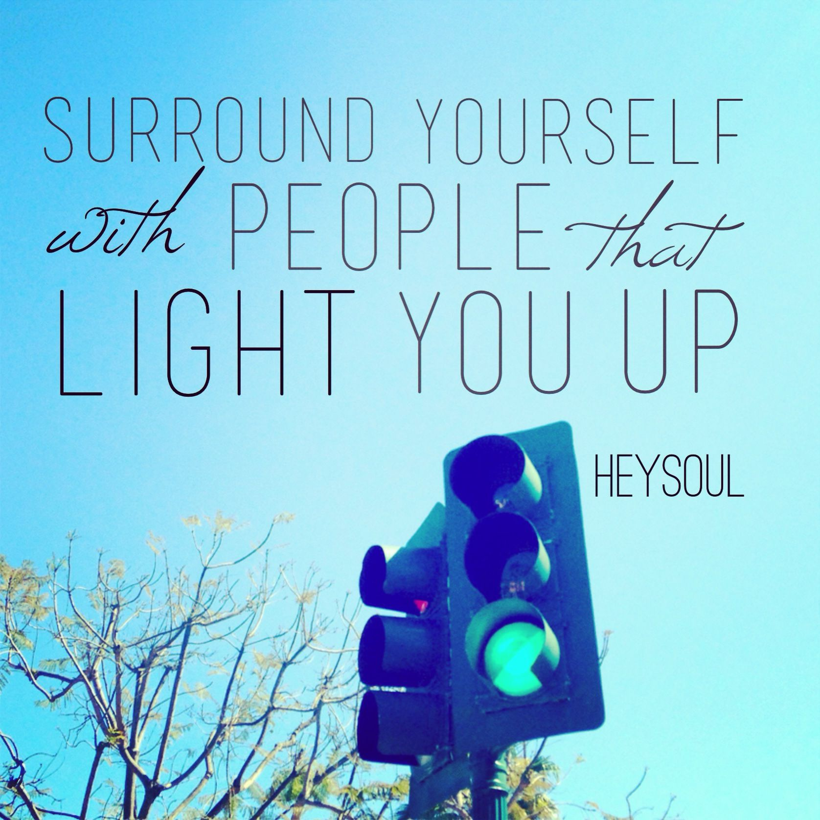 Inspirational Quotes About Friendships Surround Yourself With People That Light You Up Inspiration