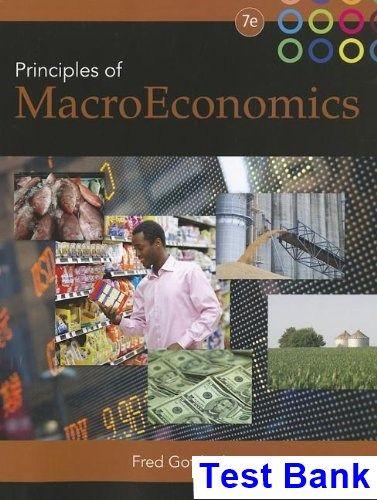prinicples of macroeconomics 7th edition gottheil test bank test rh pinterest co uk Prin of Macroeconomics 7th Edition Principles of Macroeconomics 7th