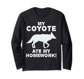 My Coyote Ate My Homework Wolf Pup Canine Back to School Kid Long Sleeve TShirt My Coyote Ate My Homework Wolf Pup Canine Back to School Kid Long Sleeve TShirt