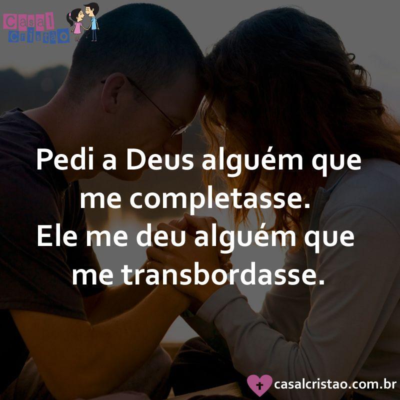 Só Somos Completos Quando Estamos Em Deus Deus Fé Amor