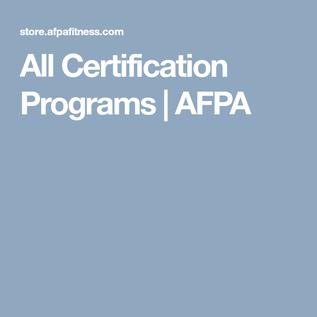 All Certification Programs Afpa Learn More Pinterest