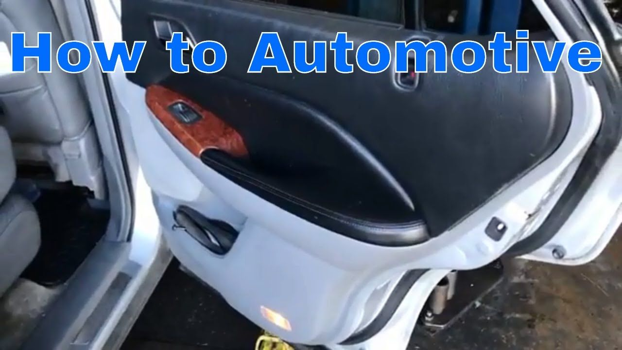How To Replace The Rear Door Lock Actuator On A 2000-2006
