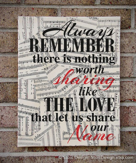 Remember Me Lyrics Sheet Music: Always Remember There Is Nothing Worth Sharing Like The