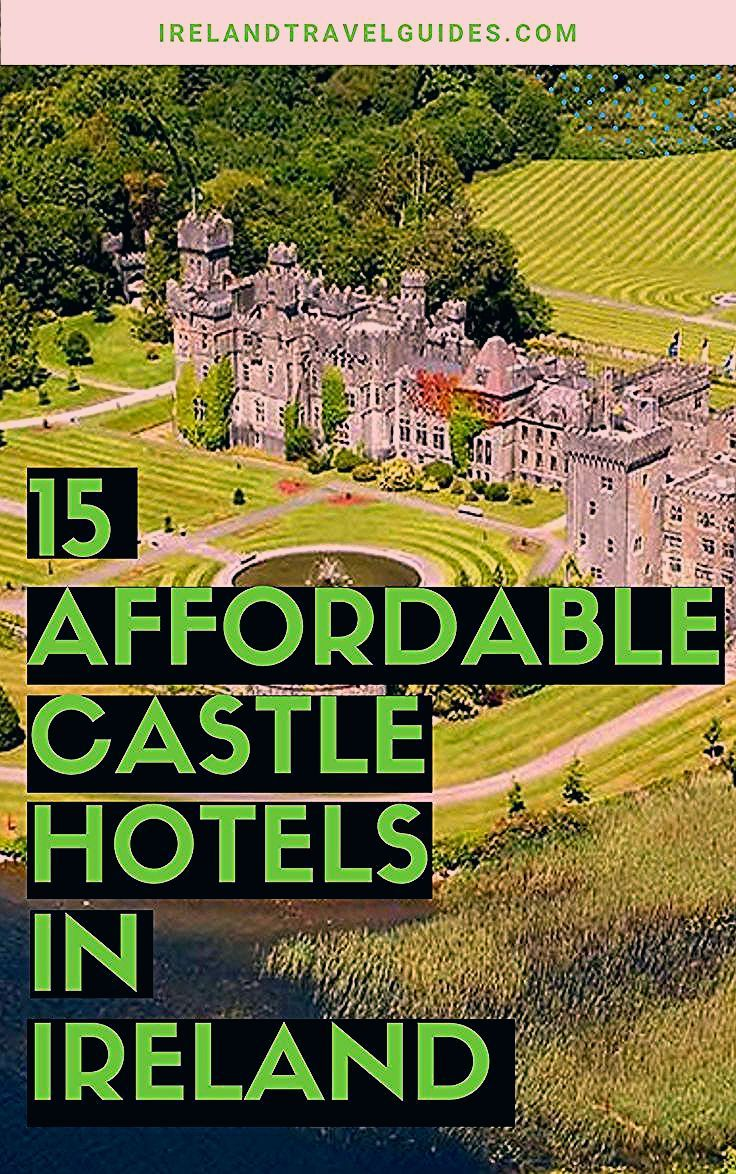 15 Affordable Castle Hotels In Ireland That Won't Break The Bank - Ireland Travel Guides