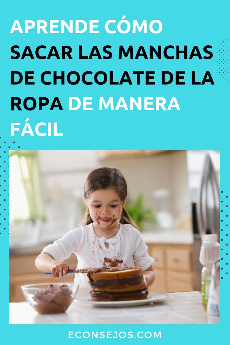 5 Trucos Para Quitar Manchas De Chocolate Quitar Manchas De Chocolate Quitar Manchas Manchas