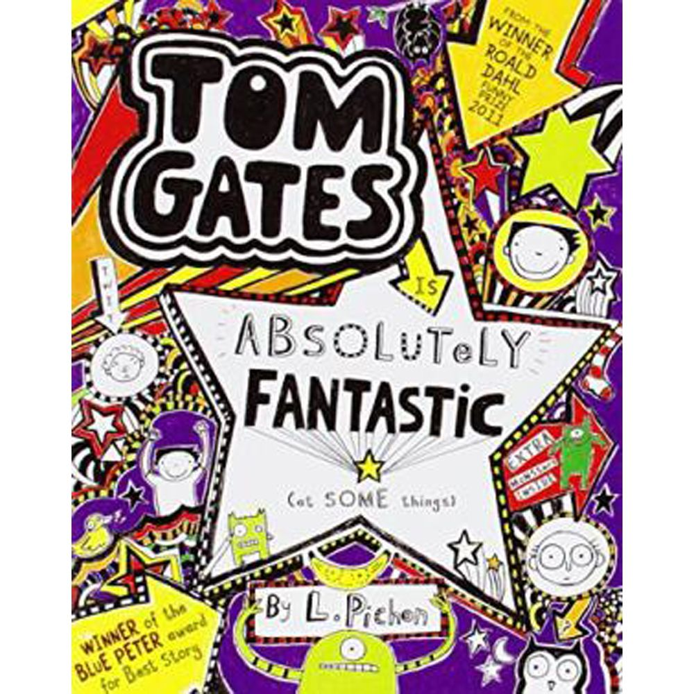 Tom Gates Is Absolutely Fantastic At Some Things Tom Gates Toms Books