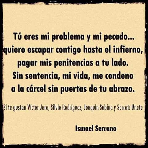 Ismael Serrano Frases Poesia Española