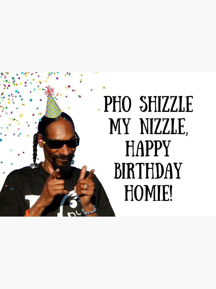 Snoop Dogg Birthday Card Sticker Rapper Greeting Card Meme Greeting Cards Greeting Card By Willow Days Rap Birthday Card 21st Birthday Captions Funny Birthday Cards