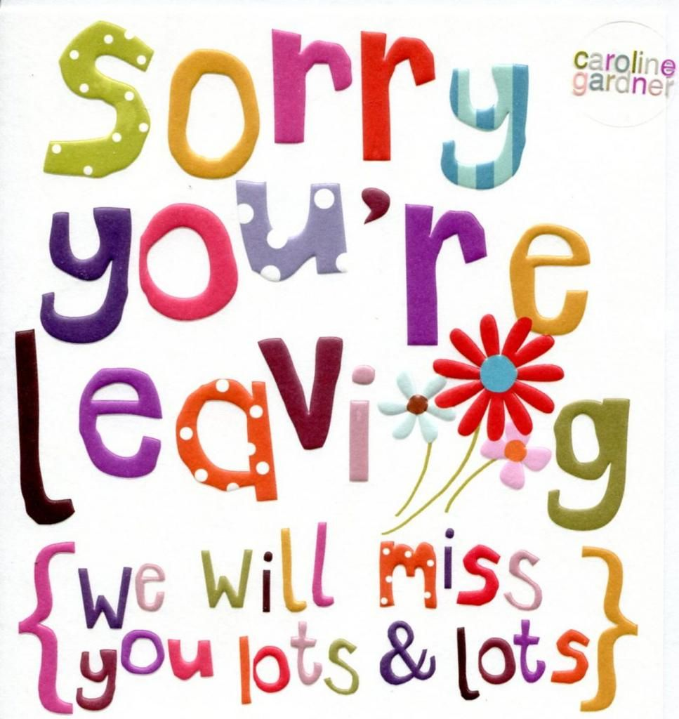 The Marvelous 1311 Goodbye Free Clipart Regarding Sorry You Re Leaving Card Template Images Below Leaving Cards Be Yourself Quotes Birthday Card Template Free