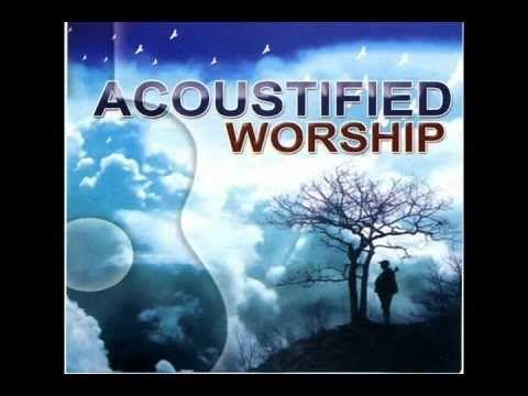 Acoustifield  Worship (Full Album) So calming and refreshing.