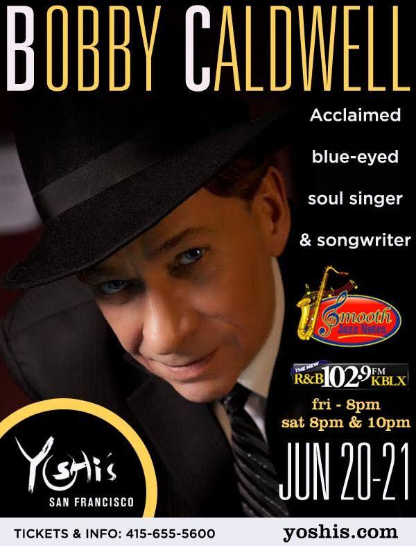 Bobby Caldwell at Yoshi's San Francisco, June 20-21, 2014.