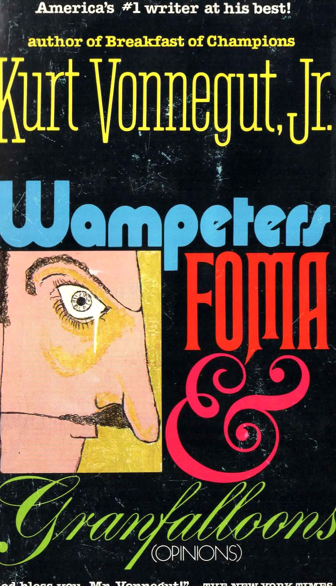 Wampeter Foma Granfalloon By Kurt Vonnegut A Dell Book Thi Printing 1976 Collection Of Essay And Opinion Mar In 2020 Paperback Author Essays