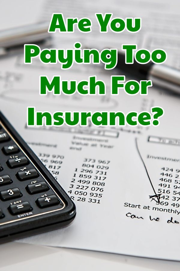 You May Be Paying Too Much For Insurance | Smart Consumer ...
