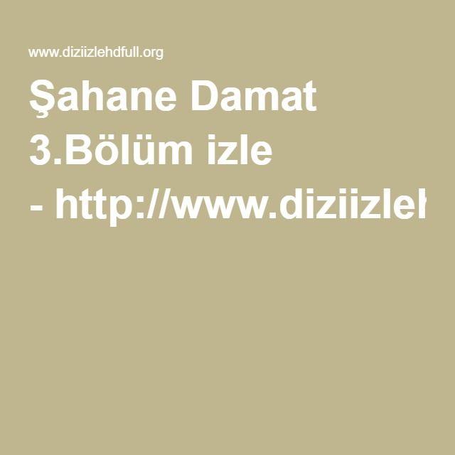 Sahane Damat 3 Bolum Izle 12 Temmuz 2016 Son Bolum Izle