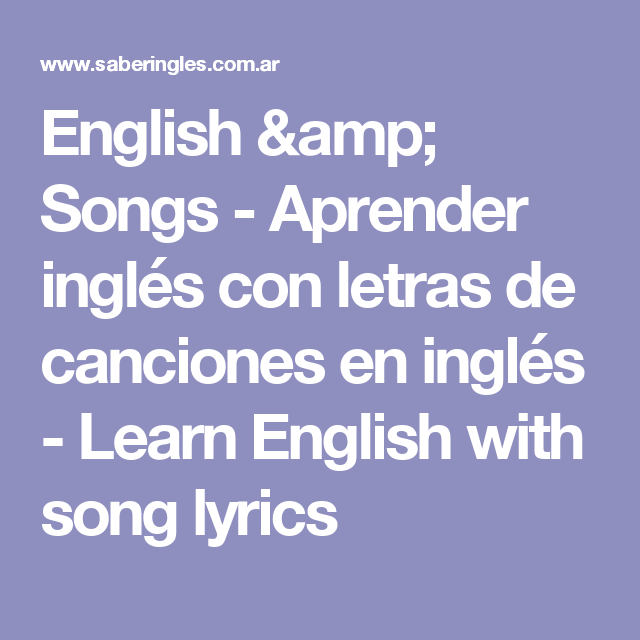 English Amp Songs Aprender Inglés Con Letras De Canciones En Inglés Learn English With Song Lyrics Canciones Coldplay Letras Letras De Canciones