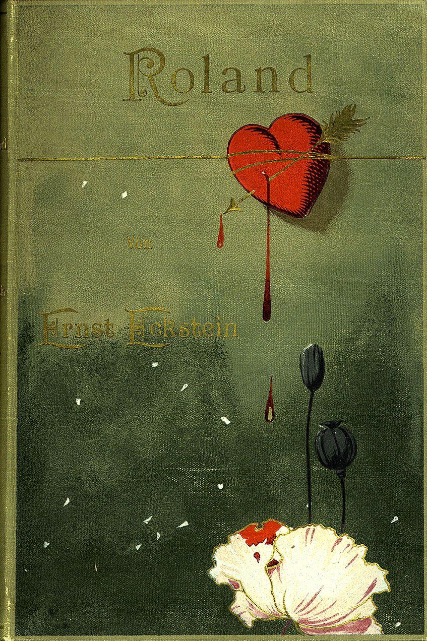 'Roland' by Ernst Eckstein. Paul Lift Verlag; Leipzig, Germany, 1897