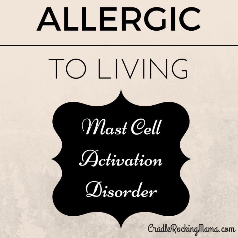Allergic to Living: Mast Cell Activation Disorder -