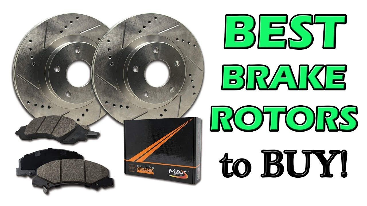 Best Brake Pads >> Best Brake Rotors 2019 Honest Review Brake Rotors Honda