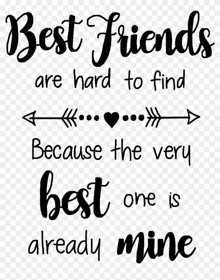 Friends Quotes Sayings Quotesandsayings Quotes Best Friends Quote Png Clipart Is High Qua Friends Quotes Best Friend Quotes Good Friends Are Hard To Find