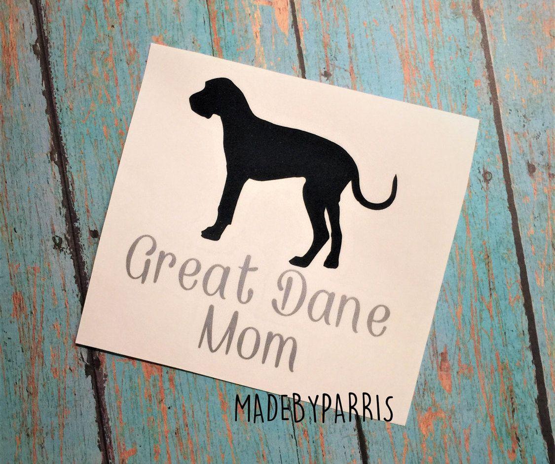 Great Dane Mom Vinyl Decal Mom Decal Great Dane Decal Yeti