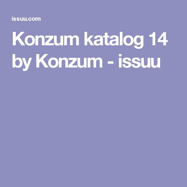 Konzum katalog 14 by Konzum - issuu