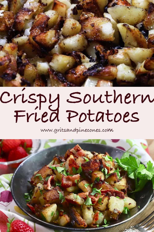 Easy Crispy Southern Fried Potatoes | gritsandpinecones.com