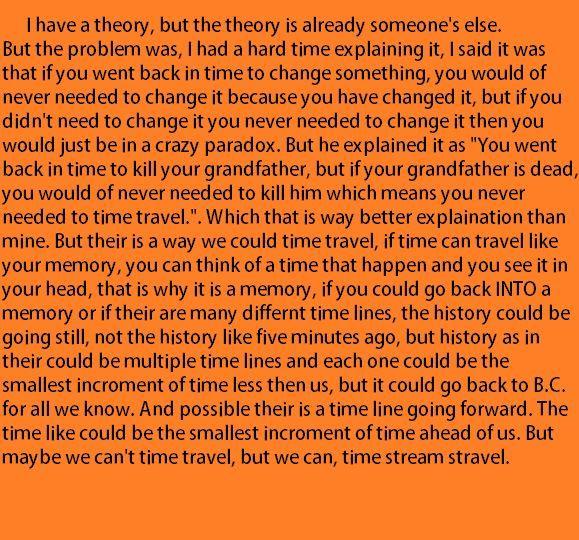 My theory.