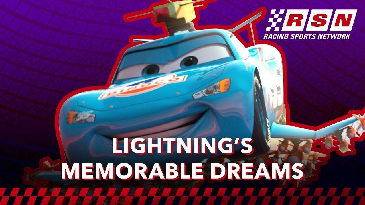 Lightning Mcqueen S Memorable Dreams Racing Sports Network By Disney Pi Lightning Mcqueen Disney Pixar Cars Pixar Cars