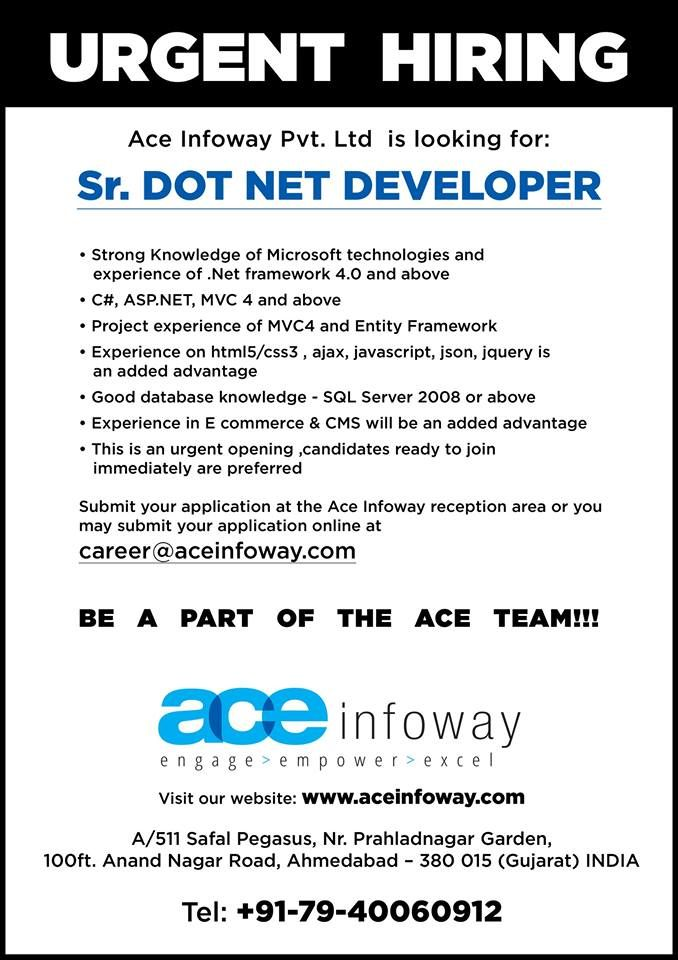 Openings for Sr Dot Net Developer Hiring @ AceInfoway - net developer resume