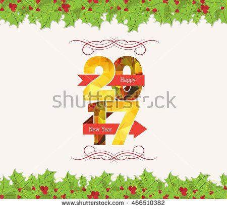 christmas and happy new year 2017 holly top and bottom border new year 2017 happy