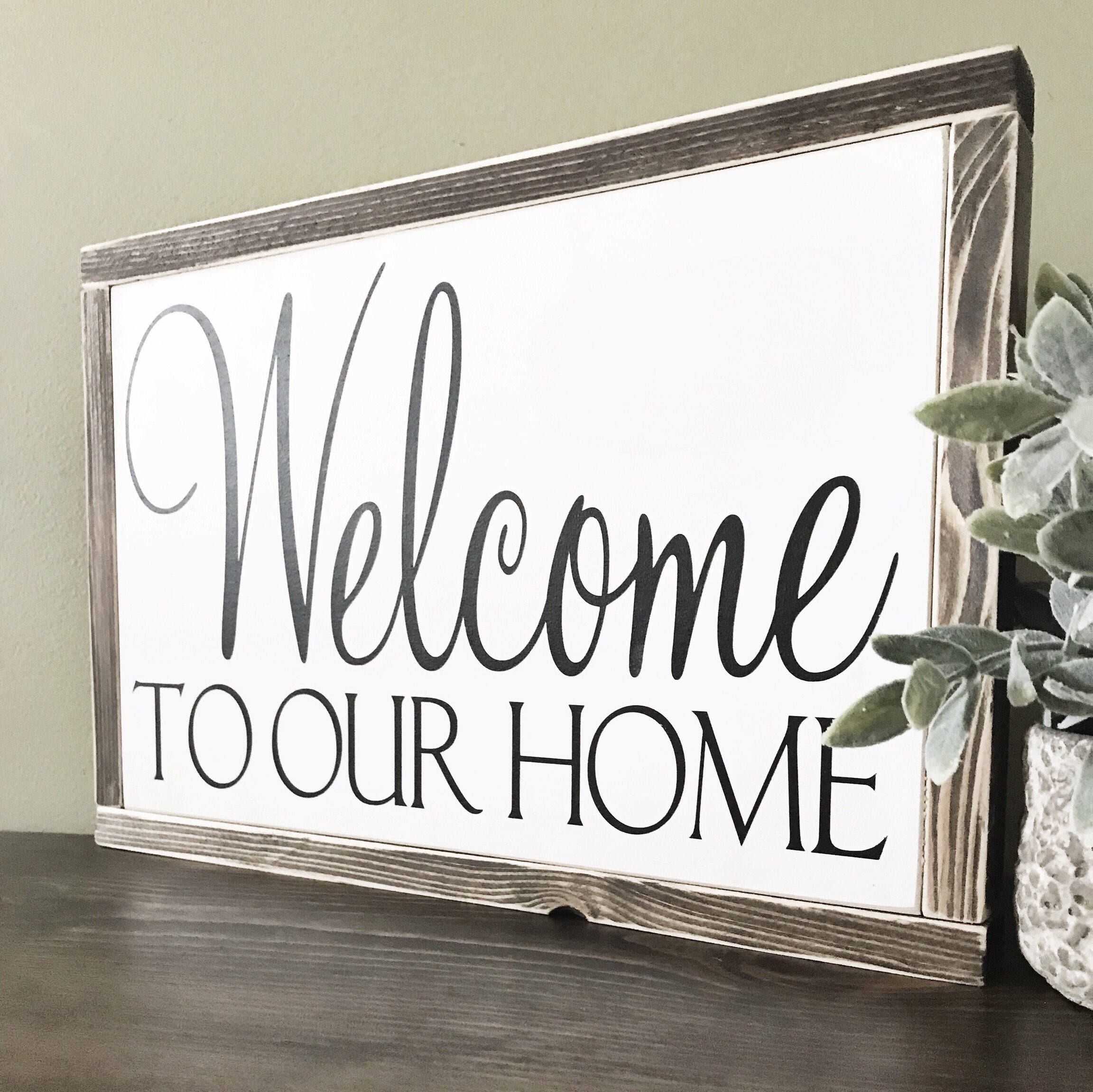 Welcome To Our Home Wood Sign, Anniversary Gift, Housewarming Gift ...