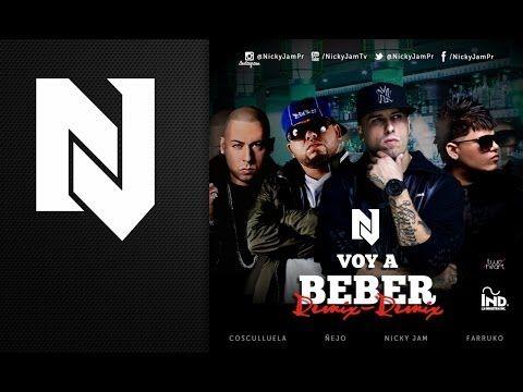 Nicky Jam Voy A Beber Remix 2 Ft ñejo Farruko Y Cosculluela Video Con Letra Reggaeton 2014 Youtube Album Movie Posters Videos