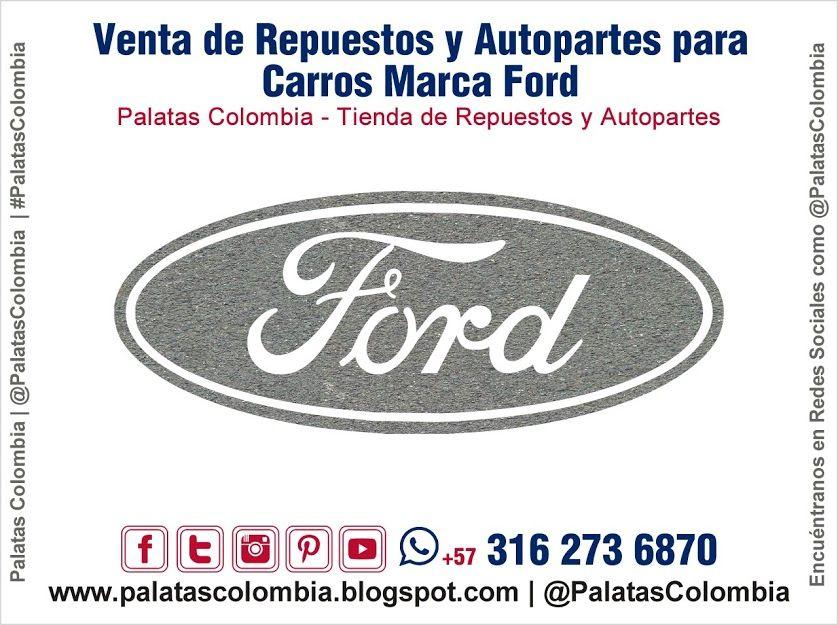 Venta De Repuestos Y Autopartes Para Carros Marca Ford En