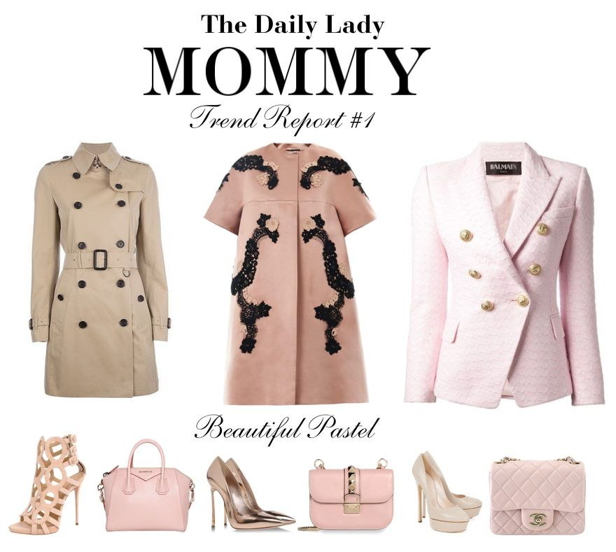 THE DAILY LADY MOMMY TREND REPORT#1 www.thedailylady.eu
