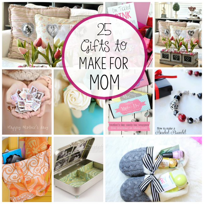 Homemade Mother's Day Gifts Diy mothers day gifts