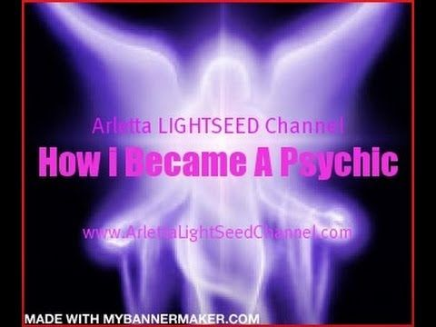 how i discovered my psychic abilities by arlettalightseed channel