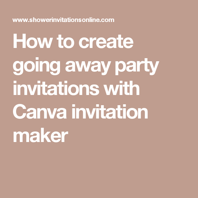 How to create going away party invitations with canva invitation how to create going away party invitations with canva invitation maker stopboris Gallery