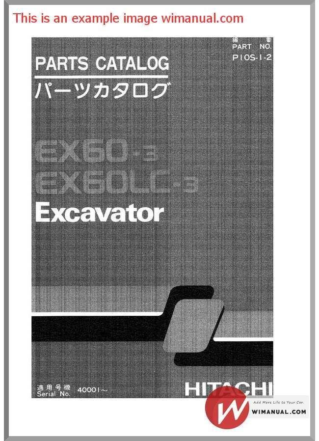 hitachi ex60 3 excavator parts catalog pdf download this manual has rh pinterest com hitachi dvd cam dz-mv730a manual hitachi 16x optical zoom dvd cam manual