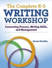 New Strategies to Make Your Writing Workshop Work