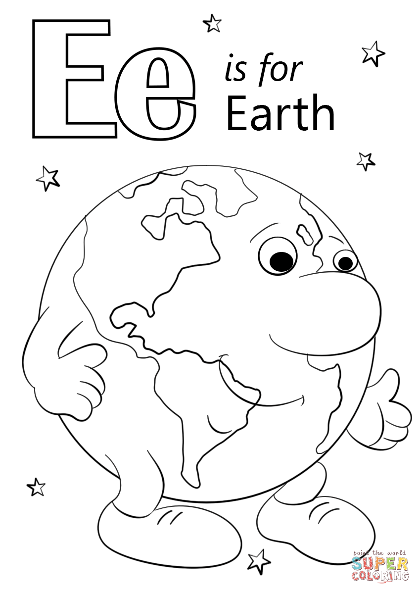 Letter e is for earth super coloring