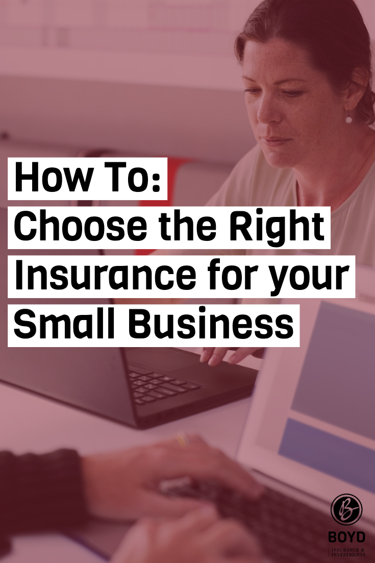 Choosing Small Business Insurance Small Business Insurance