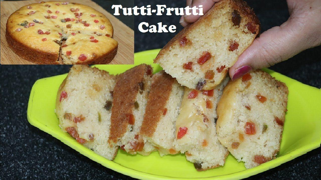 Eggless Tutti Frutti Cake Without Condensed Milk With Images Cake Recipes Milk Cake Recipes