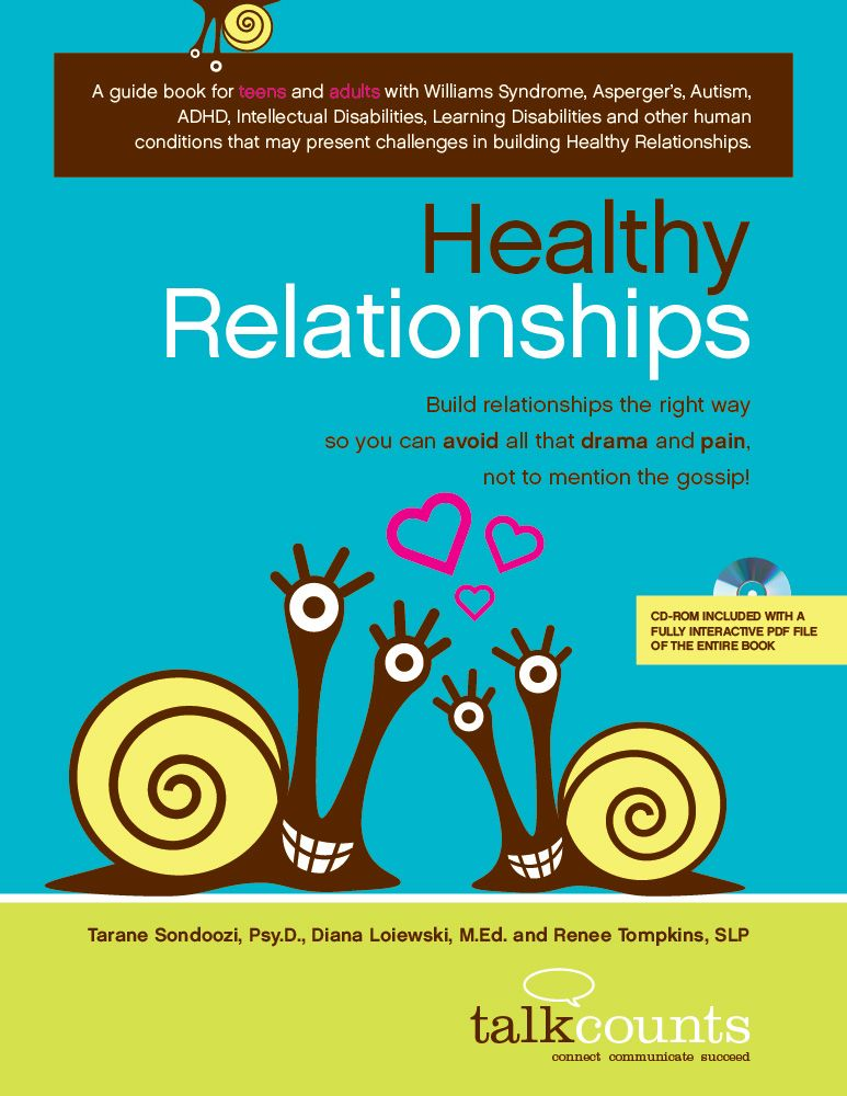 Healthy Relationships Is A Workbook For Teens And Adults With Williams Syndrome Aspergers Autism